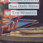 5 Ways Sell More Books, Even If You Only Have Ten Minutes