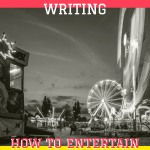 Fiction Writing: How To Entertain Your Readers