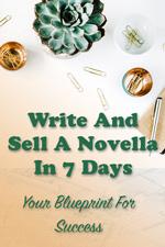 Write a novella
